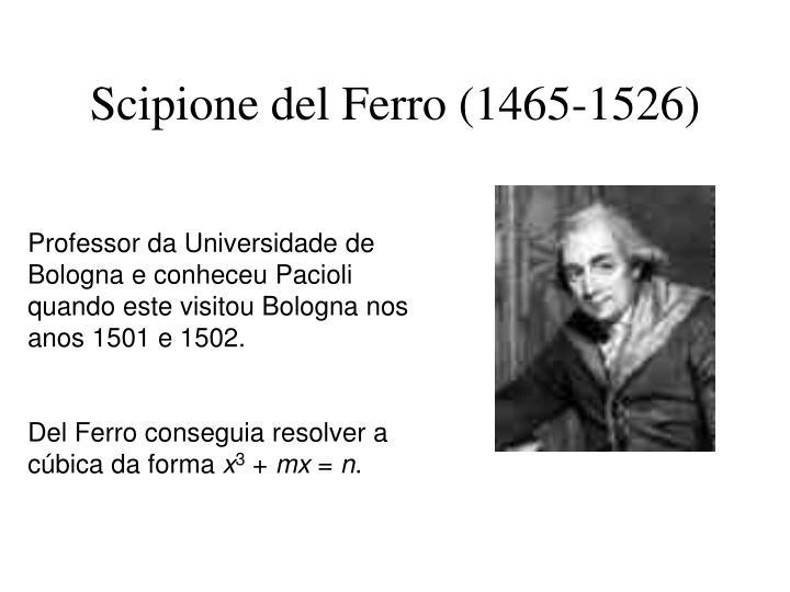 Scipione del Ferro (1465-1526)