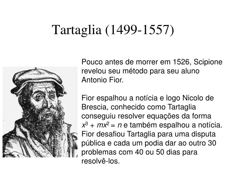 Tartaglia (1499-1557)