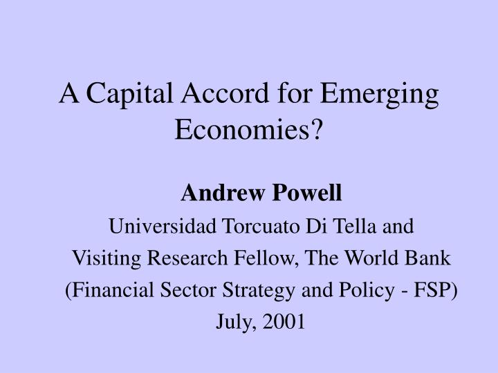A capital accord for emerging economies
