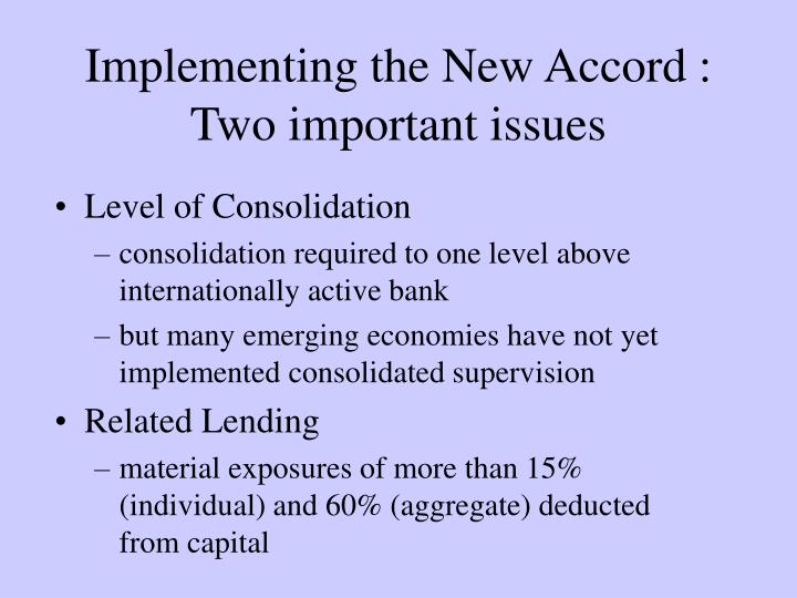 Implementing the New Accord :