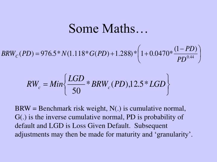 Some Maths…