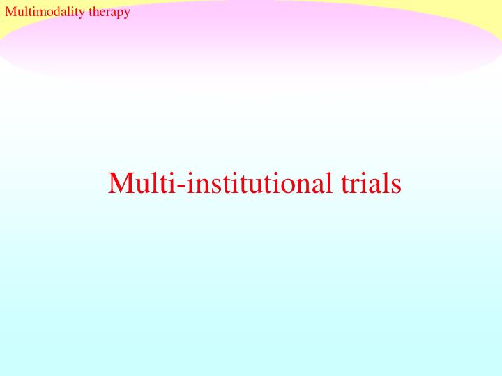Multimodality therapy