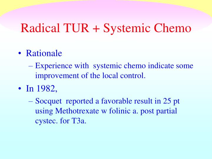Radical TUR + Systemic Chemo