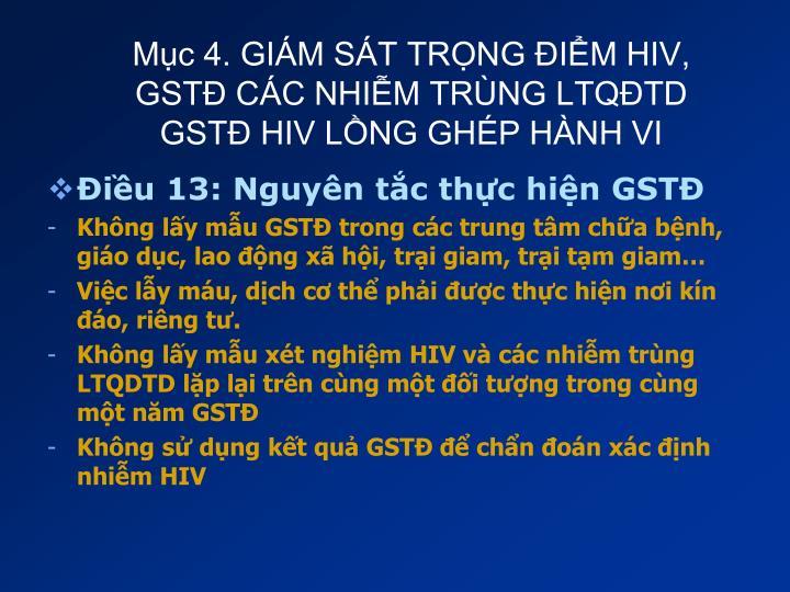 Mục 4. GIÁM SÁT TRỌNG ĐIỂM HIV, GSTĐ CÁC NHIỄM TRÙNG LTQĐTD
