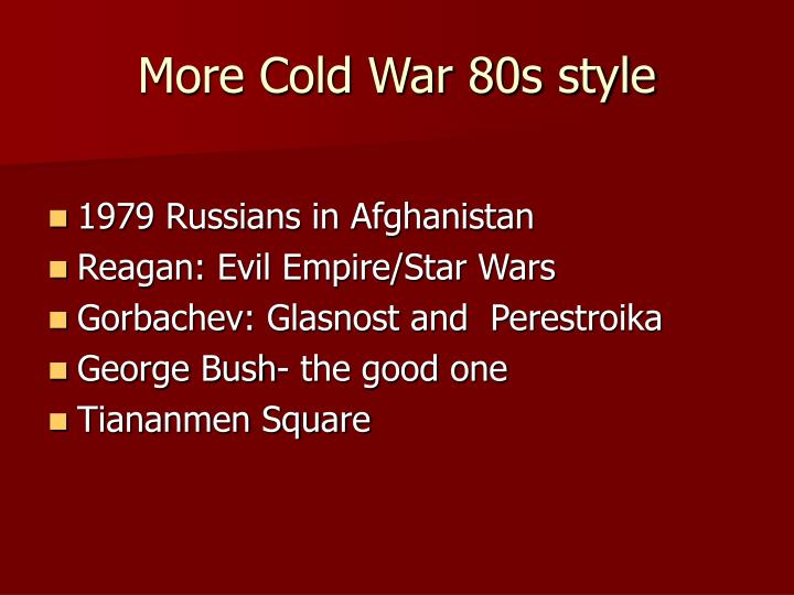 More Cold War 80s style