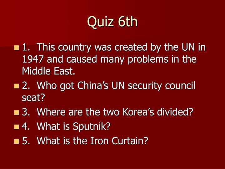 Quiz 6th