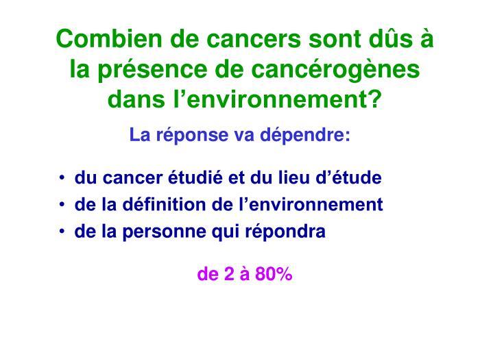 Combien de cancers sont dûs à
