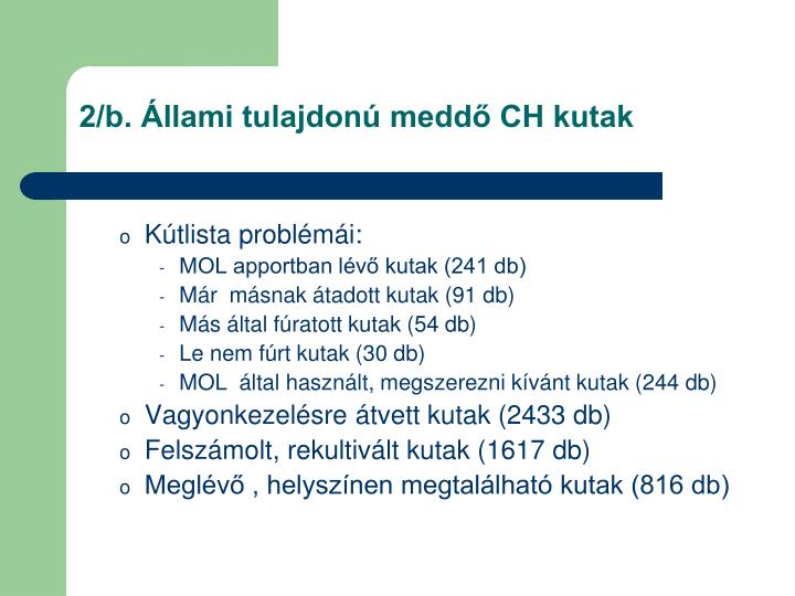 2/b. Állami tulajdonú meddő CH kutak