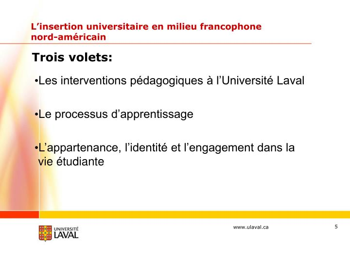 L'insertion universitaire en milieu francophone