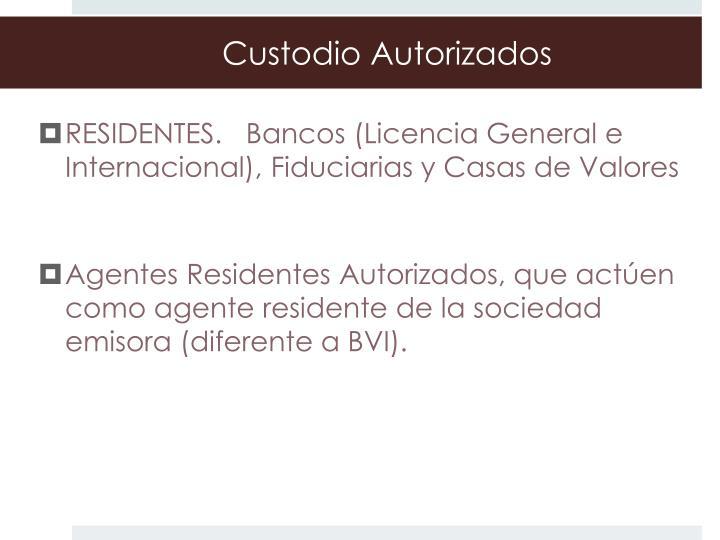 Custodio Autorizados