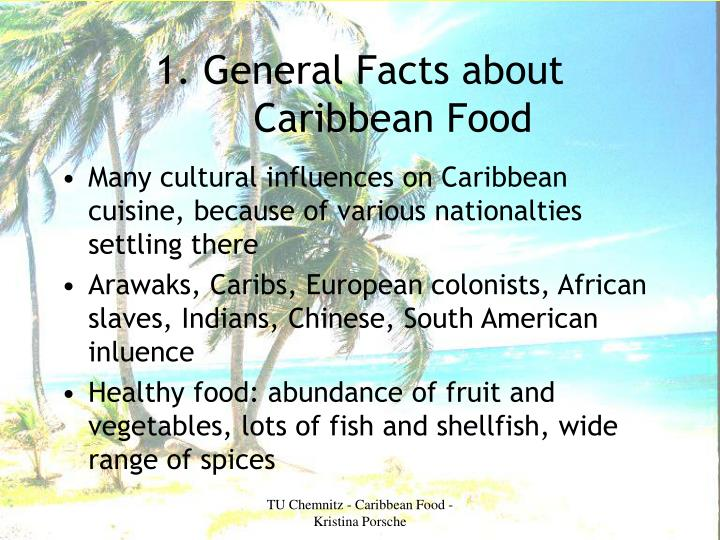 1. General Facts about Caribbean Food