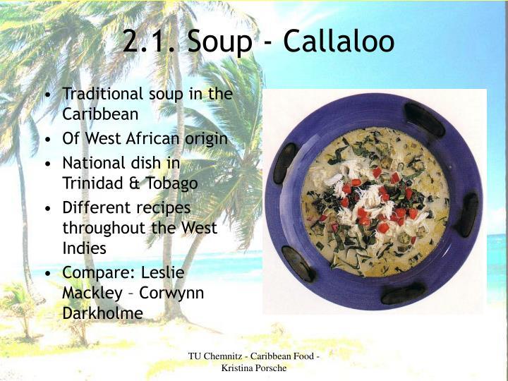 2.1. Soup - Callaloo