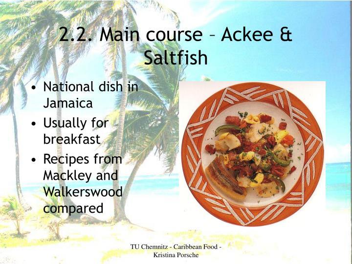 2.2. Main course – Ackee & Saltfish