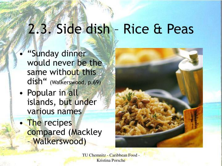 2.3. Side dish – Rice & Peas