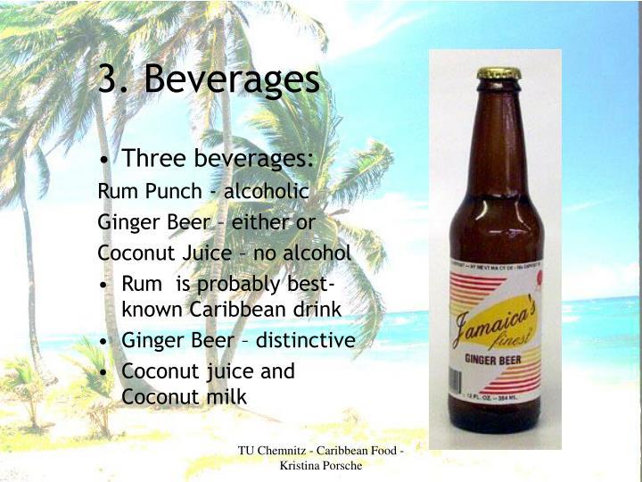 3. Beverages