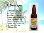 3 beverages