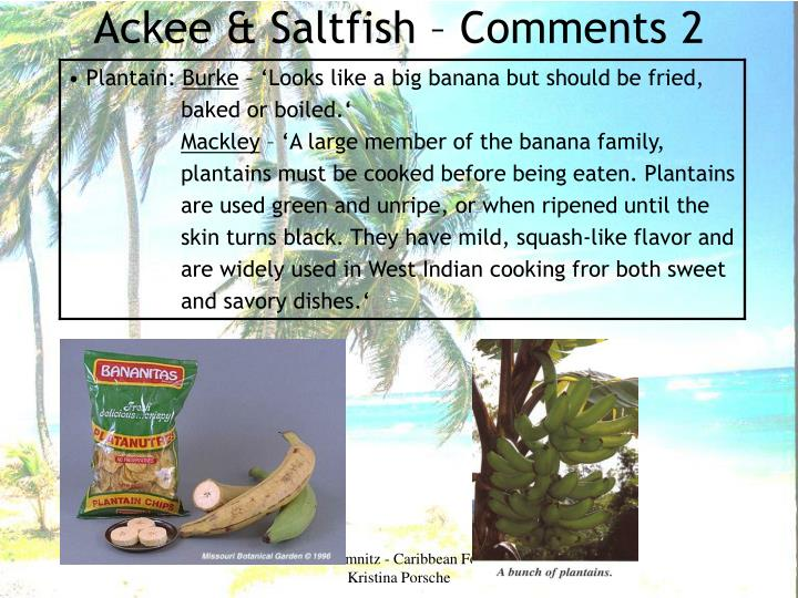 Ackee & Saltfish – Comments 2