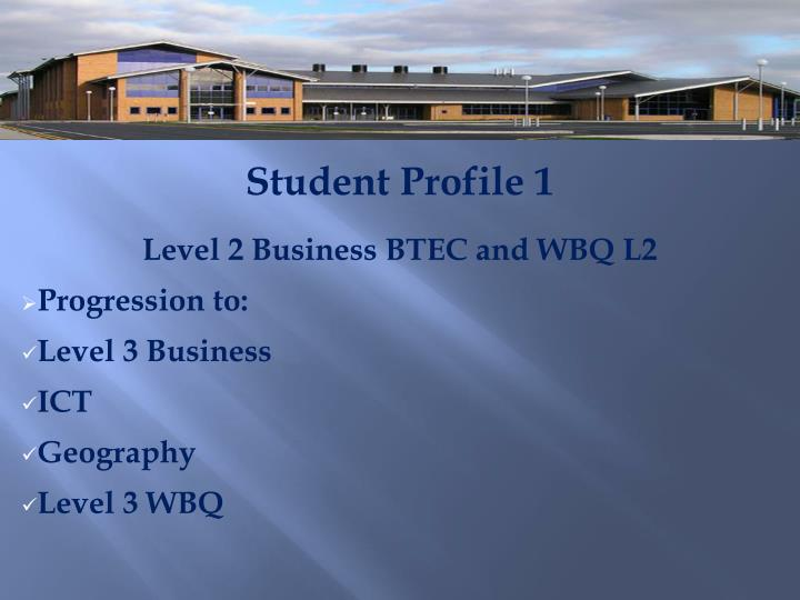 Student Profile 1