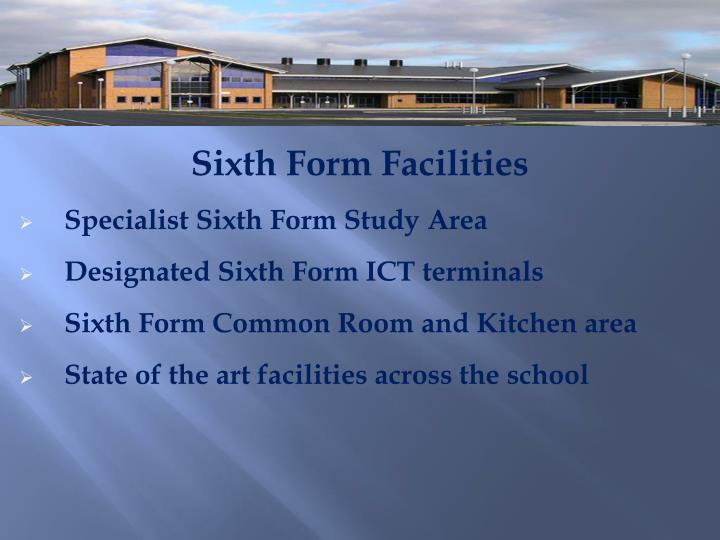 Sixth Form Facilities