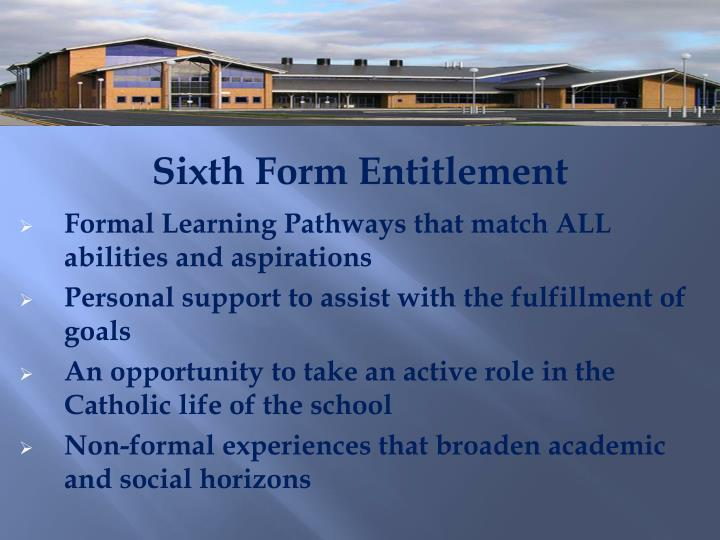 Sixth Form Entitlement