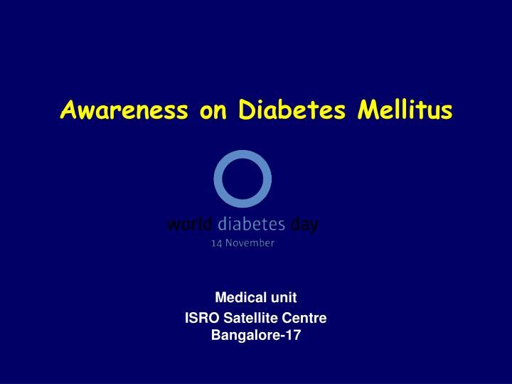 Awareness on diabetes mellitus