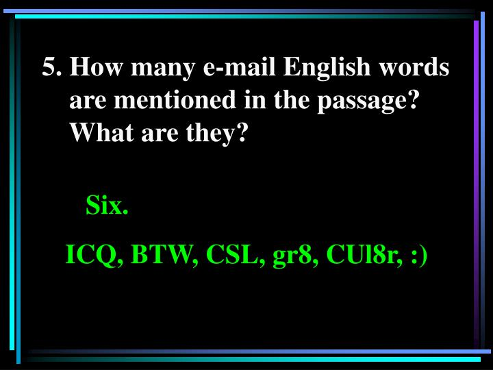 5. How many e-mail English words