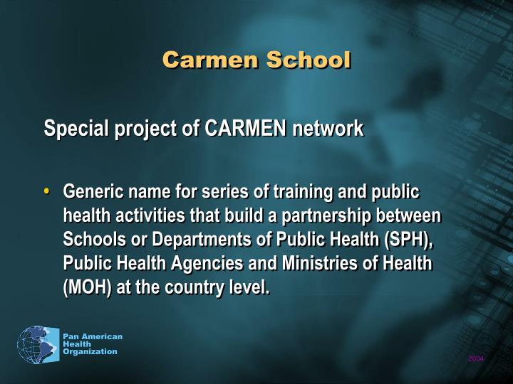 Carmen School