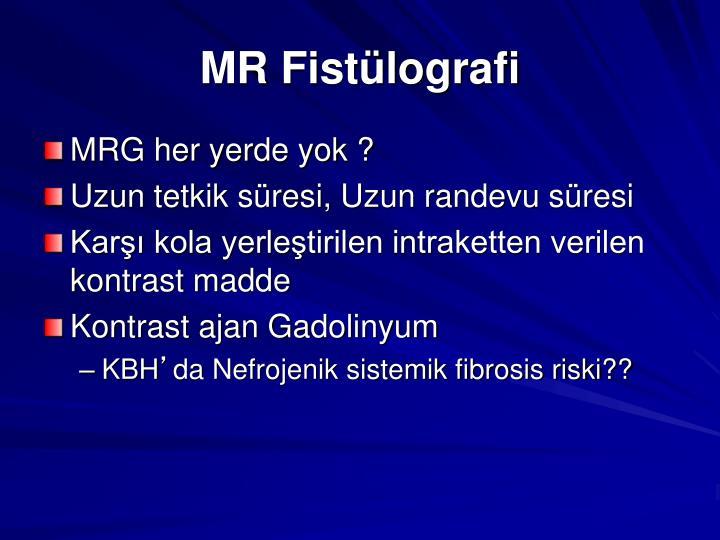 MR Fistülografi