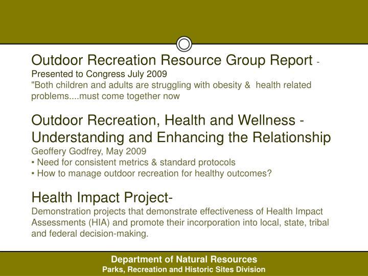 Outdoor Recreation Resource Group Report