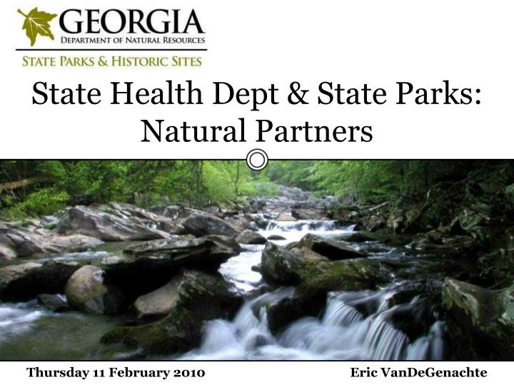 State Health Dept & State Parks: