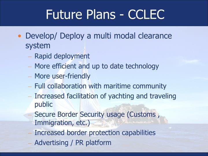 Future Plans - CCLEC