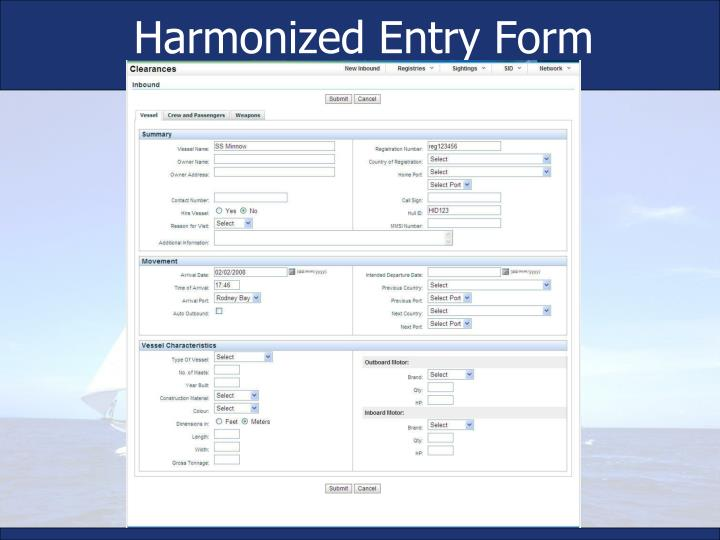 Harmonized Entry Form
