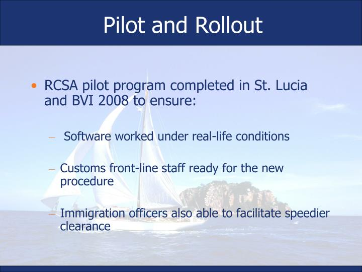 Pilot and Rollout