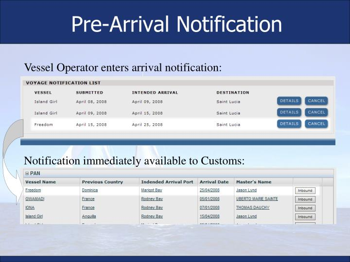 Pre-Arrival Notification