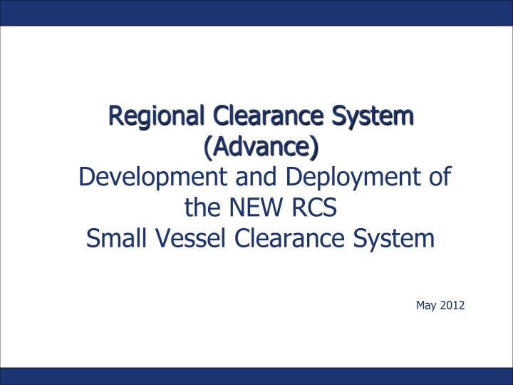 Regional Clearance System (Advance)