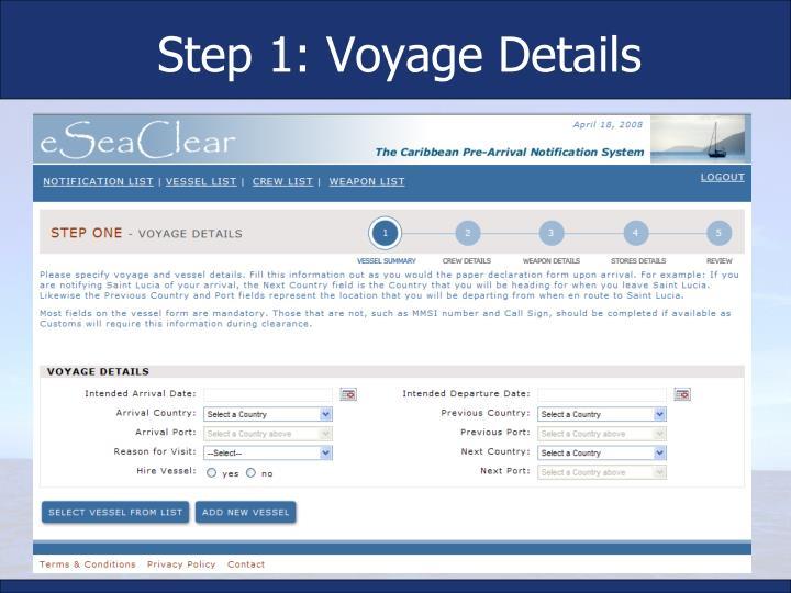 Step 1: Voyage Details
