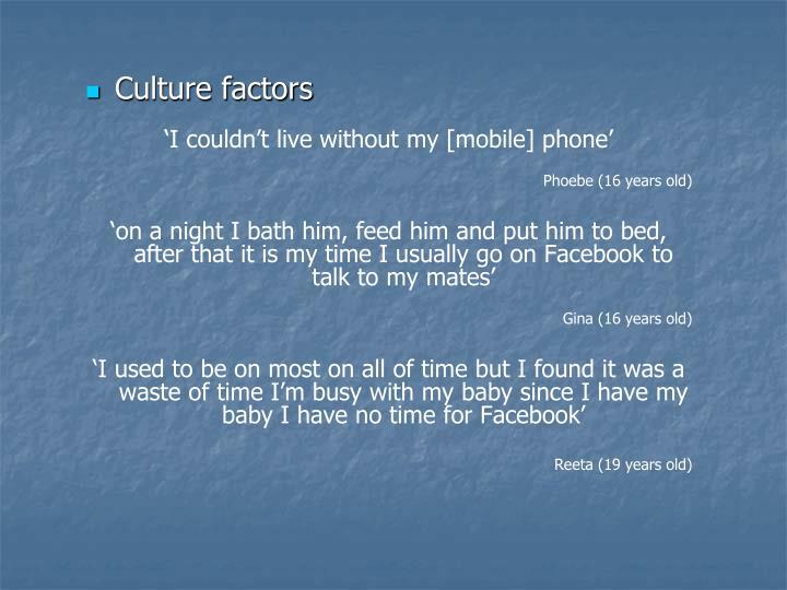 Culture factors