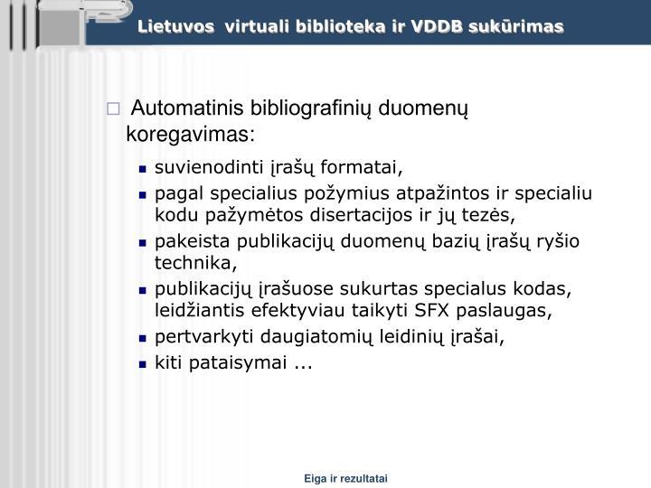 Automatinis bibliografinių duomenų koregavimas: