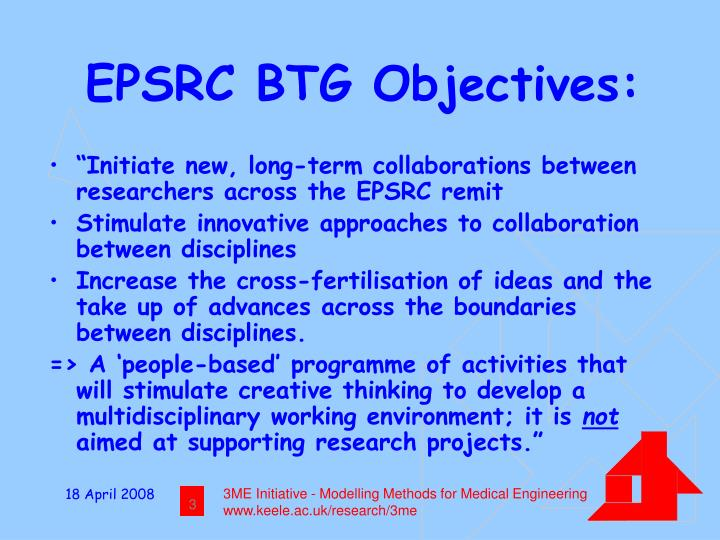 EPSRC BTG Objectives: