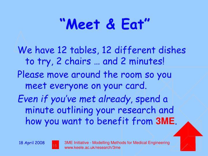 """""""Meet & Eat"""""""