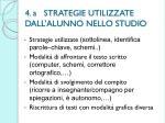 4 a strategie utilizzate dall alunno nello studio