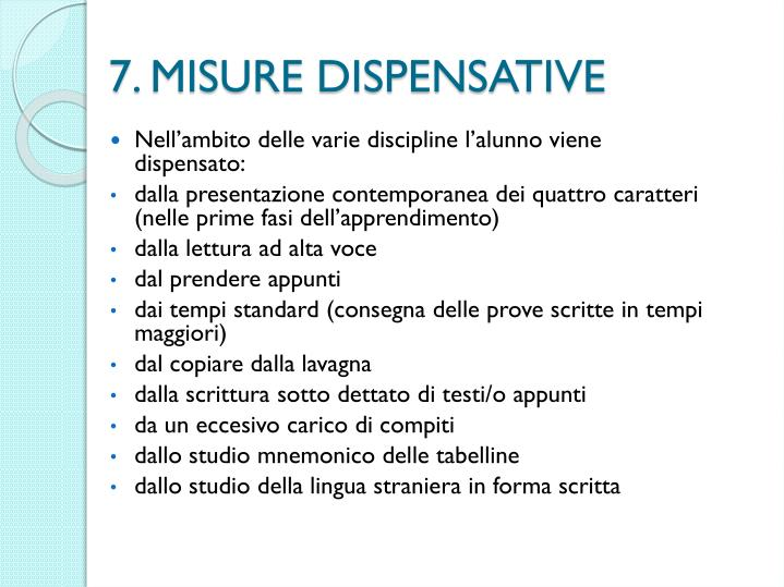 7. MISURE DISPENSATIVE