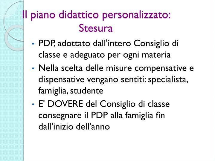 Il piano didattico personalizzato: Stesura