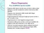 misure dispensative prot n 4099 a 4 del 05 10 2004