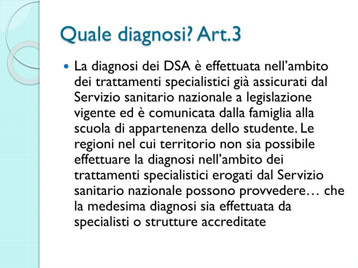Quale diagnosi? Art.3