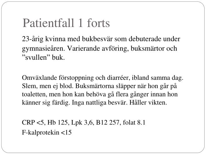 Patientfall 1 forts