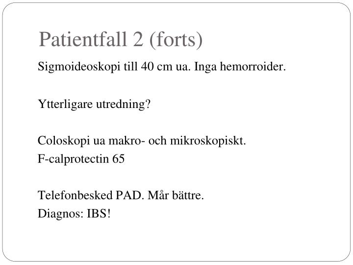 Patientfall 2 (forts)