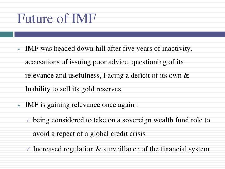 Future of IMF