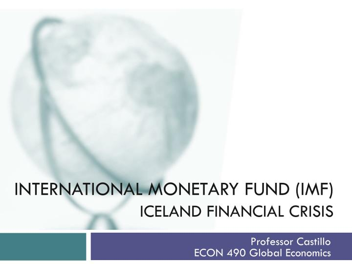 International monetary fund imf iceland financial crisis