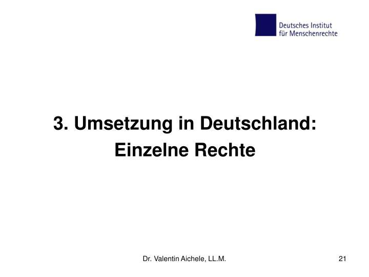 3. Umsetzung in Deutschland: